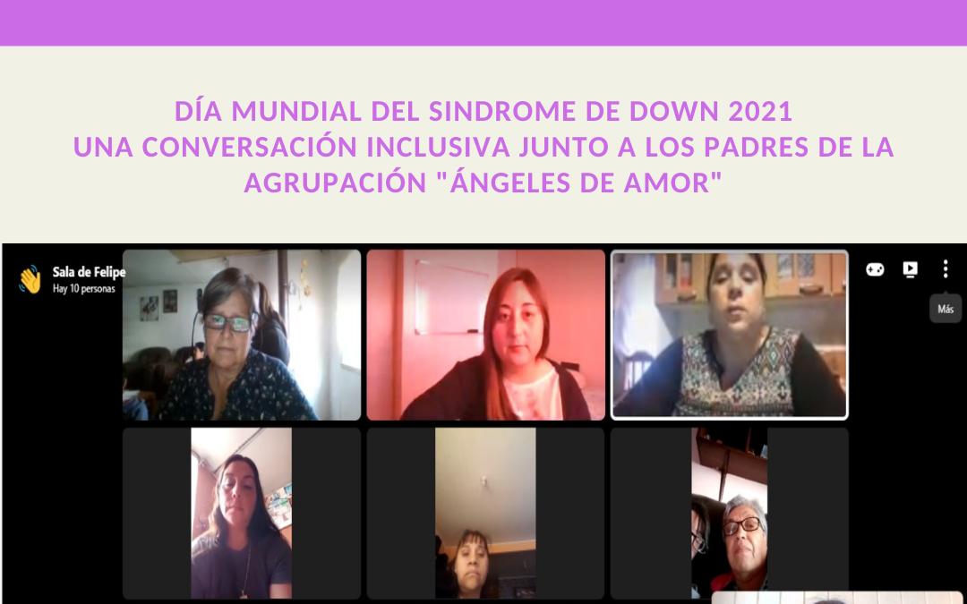 """Conversación inclusiva con Agrupación de Padres """"Ángeles de amor"""""""